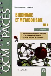 Tommy Fillon - Biochimie et métabolisme - UE 1.