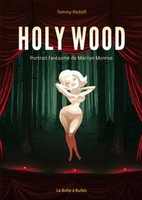 Tommy Redolfi - Holywood - Portrait fantasmé de Marilyn Monroe.