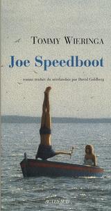 Tommy Wieringa - Joe Speedboot.