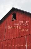 Tommy Wieringa - Sainte Rita.