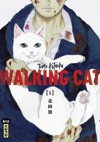 Tomo Kitaoka - Walking Cat - Tome 1.