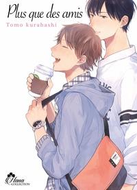 Tomo Kurahashi - Plus que des amis.