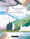 Tomohisa Monma - Paysages merveilleux - Coloriages anti-stress.