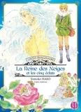 Tomoko Hako - Contes imaginaires  : La Reine des neiges et les cinq éclats.