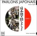 Tomoko Higashi - Parlons Japonais - Tome 2, CD Audio.