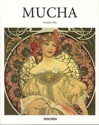 Tomoko Sato - Alphonse Mucha 1860-1939 - The Artist as Visionary.