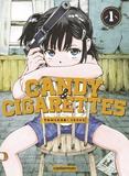Tomonori Inoue - Candy & Cigarettes Tome 1 : .