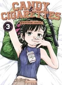 Tomonori Inoue - Candy & Cigarettes Tome 3 : .