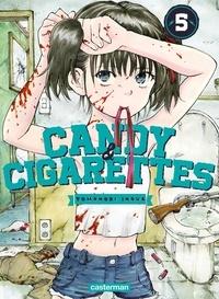 Tomonori Inoue - Candy & Cigarettes Tome 5 : .