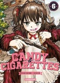Tomonori Inoue - Candy & Cigarettes Tome 6 : .