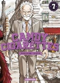 Tomonori Inoue - Candy & Cigarettes Tome 7 : .