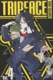 Tomoyuki Maru - Tripeace Tome 4 : .