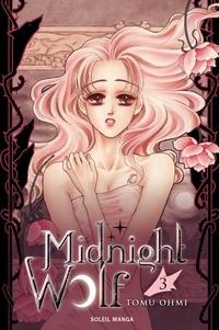 Tomu Ohmi - Midnight Wolf T03.