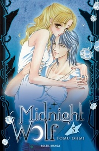 Tomu Ohmi - Midnight Wolf T05.