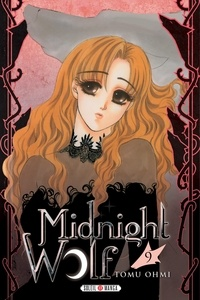 Ebook et téléchargement gratuit Midnight Wolf T09 9782302083004 in French CHM ePub RTF par Tomu Ohmi