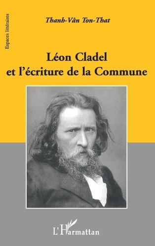 Ton-That Thanh-Vân - Léon Cladel et l'écriture de la commune.