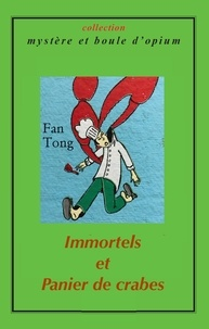 Tong Fan - Immortels et panier de crabes.