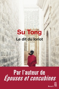 Tong Su - Le dit du loriot.