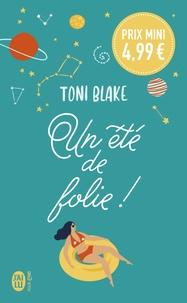 Toni Blake - Un été de folie!.