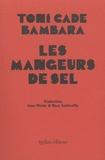 Toni Cade Bambara - Les mangeurs de sel.