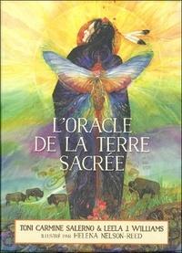 Toni Carmine Salerno et Leela J. Williams - L'oracle de la terre sacrée - Avec 45 cartes oracle et un sac en satin pour les ranger.