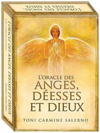 L'oracle des anges, déesses et dieux - Toni Carmine Salerno |