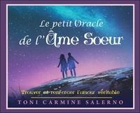 Toni Carmine Salerno - Le petit oracle de l'âme soeur - Trouver et renforcer l'amour véritable.