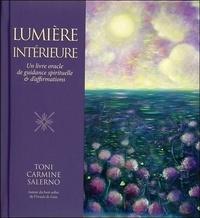 Toni Carmine Salerno - Lumière intérieure - Un livre oracle de guidances et d'affirmations.