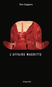 Toni Coppers - L'affaire Magritte.