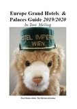 Toni Melliug - Europe Grand Hotels & Palaces Guide - 2019/2020.