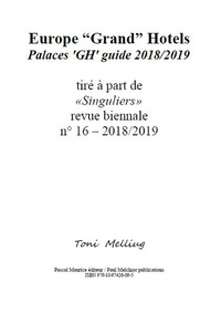 Toni Melliug - Europe Grand Hotels - Palaces GH guide 2018/2019.