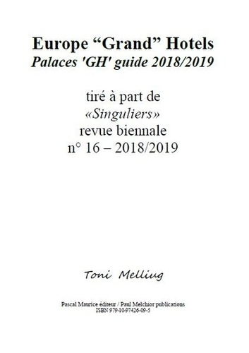 Toni Melliug - Europe Grand Hotels - Palaces GH guide 2018/2019.