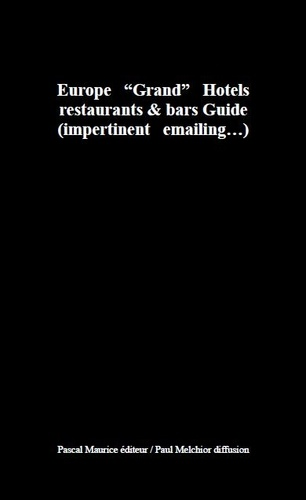 "Toni Melliug - GH : Europe """"Grand"""" Hotels - restaurants & bars Guide."