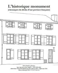 Toni Melliug - L'historique monument - chroniques du déclin d'une province française.