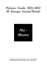Toni Melliug - Palaces Guide 2021/2022 - 50 Europe Grand Hotels.