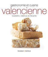Gastronomie et cuisine valencienne - Castellon, Valence, Alicante.pdf