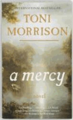 Toni Morrison - A Mercy.