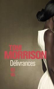 Toni Morrison - Délivrances.