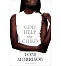Toni Morrison - God Help the Child.