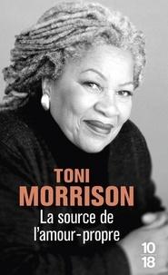 Toni Morrison - La source de l'amour-propre.