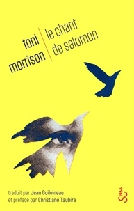 Toni Morrison - Le chant de Salomon.