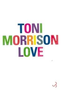 Toni Morrison - Love.