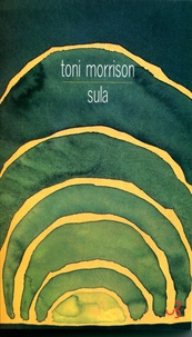 Toni Morrison - Sula.