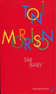 Toni Morrison - Tar Baby.