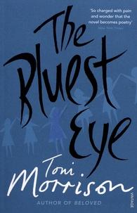 Toni Morrison - The Bluest Eye.