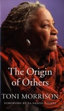 Toni Morrison - The Origin of Others.