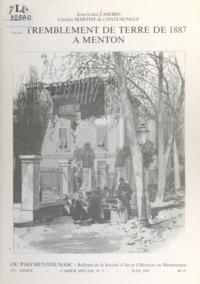 Tonin Amarante et Jean-Louis Caserio - Le tremblement de terre de 1887 à Menton.