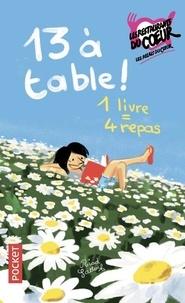 Tonino Benacquista et Françoise Bourdin - 13 à table !.
