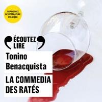 Tonino Benacquista et Maria Cristina Mastrangeli - La commedia des ratés.