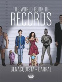 Tonino Benacquista et  Nicolas Barral - The World Book of Records.